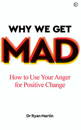 Why We Get Mad