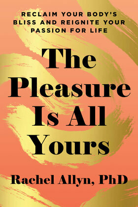 The Pleasure Is All Yours
