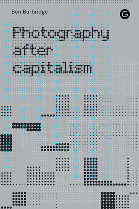 Photography After Capitalism