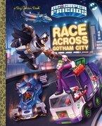 Race Across Gotham City (DC Super Friends)