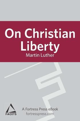 On Christian Liberty