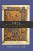 Tanak: A Theological And Critical Introduction To The Jewish Bible
