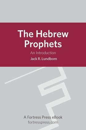The Hebrew Prophets: An Introduction