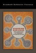Changing Horizons: Explorations in Feminist Interpretation