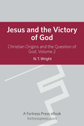 Jesus Victory of God V2: Christian Origins And The Question Of God