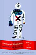 Flesh and Machines