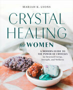 Crystal Healing for Women