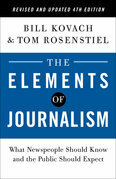 The Elements of Journalism, Revised and Updated 4th Edition