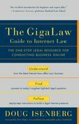 The GigaLaw Guide to Internet Law