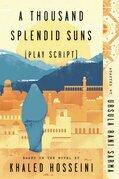 A Thousand Splendid Suns (Play Script)