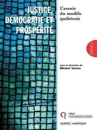 Justice, démocratie et prospérite
