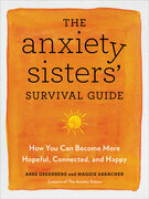 The Anxiety Sisters' Survival Guide