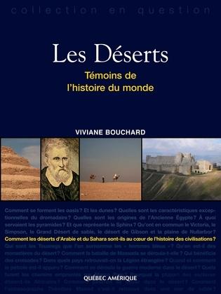 Les Déserts, Témoins de l'histoire du monde