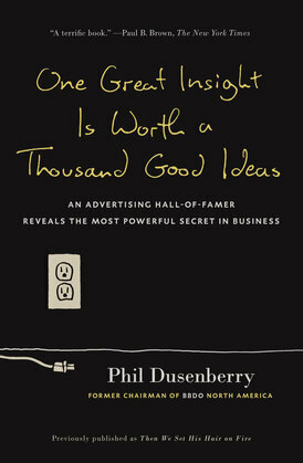 One Great Insight Is Worth a Thousand Good Ideas