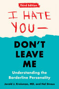 I Hate You--Don't Leave Me: Third Edition