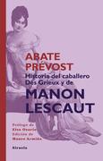 Historia del Caballero Des Grieux y de Manon Lescaut