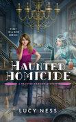 Haunted Homicide