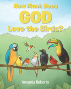 How Much Does God Love the Birds?