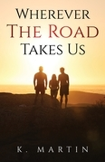 Wherever the Road Takes Us