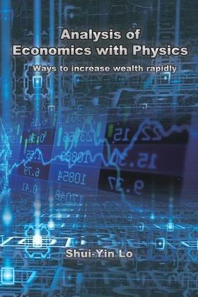 用物理方法分析經濟學:快速增加財富的方法(國際英文版第二版): Analysis of Economics with Physics