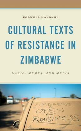 Cultural Texts of Resistance in Zimbabwe