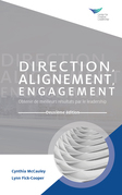 Direction, Alignment, Commitment: Achieving Better Results through Leadership, Second Edition (French)