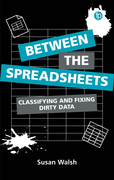 Between the Spreadsheets
