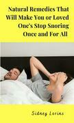 Natural Remedies That Will Make You or Loved One Stop Snoring Once and for All