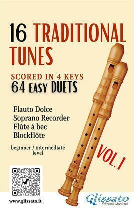 16 Traditional Tunes - 64 easy soprano recorder duets (VOL.1)