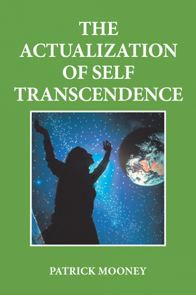 The Actualization of Self Transcendence