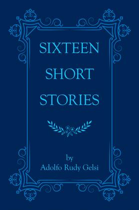 Sixteen Short Stories