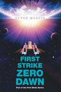 First Strike : Zero Dawn