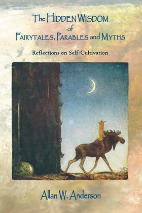 The Hidden Wisdom of Fairytales, Parables and Myths