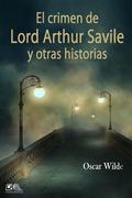 El crimen de Lord Arthur Savile y otras historias