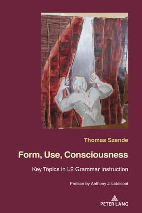 Form, Use, Consciousness