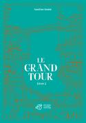 Le Grand Tour - Livre 2
