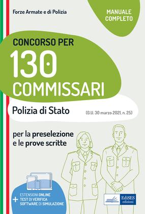 Concorso 130 Commissari Polizia di Stato - Manuale di teoria e test