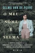 O Meu Nome É Selma