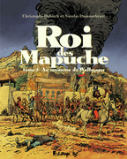 Roi des Mapuche (Tome 2)