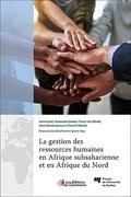 La gestion des ressources humaines en Afrique subsaharienne et en Afrique du Nord