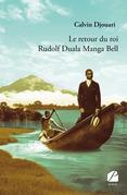 Le retour du roi Rudolf Duala Manga Bell