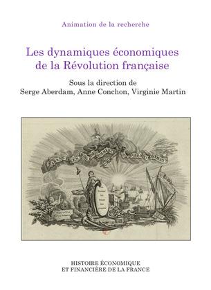 Les dynamiques économiques de laRévolution française