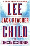 The Christmas Scorpion: A Jack Reacher Story
