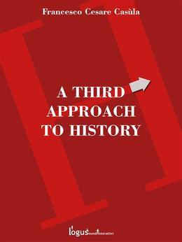 A third approach to history