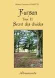 Fursan - Tome II - Secret des druides