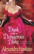 Dusk with a Dangerous Duke