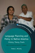Language Planning and Policy in Native America: History, Theory, Praxis