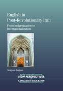 English in Post-Revolutionary Iran: From Indigenization to Internationalization