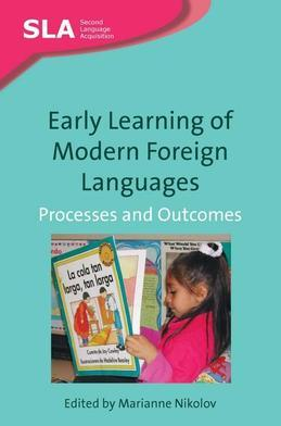 Early Learning of Modern Foreign Languages: Processes and Outcomes