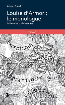 Louise d'Armor : le monologue